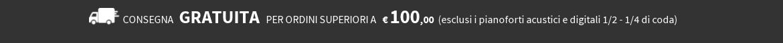 consegna gratuita per ordini superiori a 100 euro De Luca strumenti musicali Cosenza